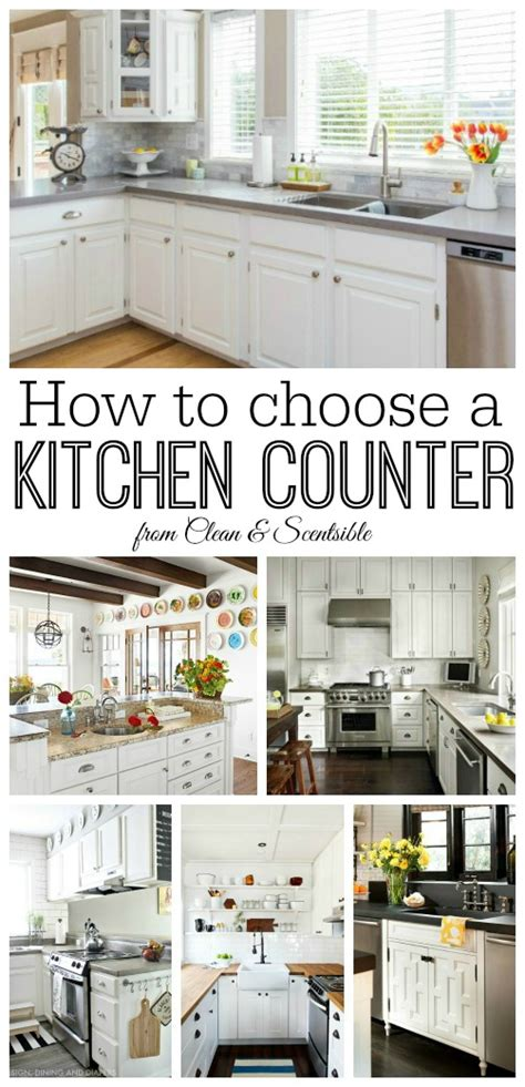 How To Clean Kitchen Countertops How To Choose A Kitchen Countertop Clean And Scentsible