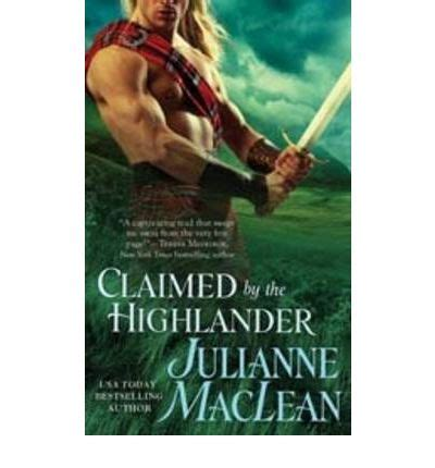 claimed by the highlander julianne maclean 9780312365325