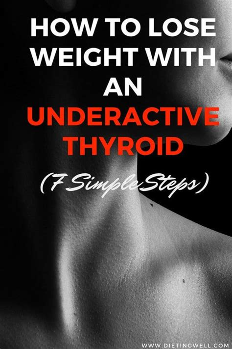 weight loss underactive thyroid how to lose weight with an underactive thyroid 7 simple steps