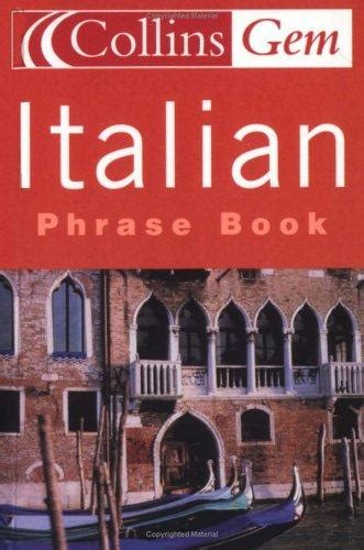 0008135916 collins gem italian phrasebook italian phrase book collins gem rent 9780007141708