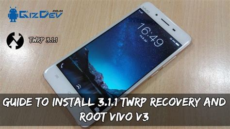how to root vivo y53 and flash twrp quora guide to install 3 1 1 twrp recovery and root vivo v3