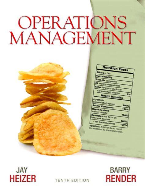 Mba Operations Management Course Description by Heizer Render Operations Management Pearson