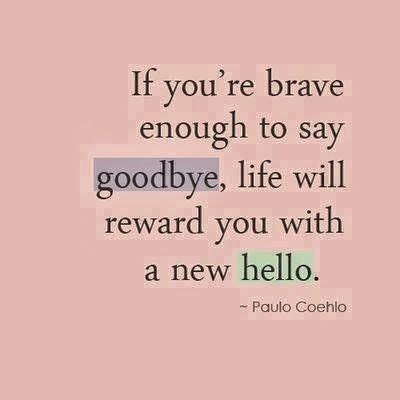 Its A Great Time To Say Hello saying goodbye quotes meaning paulo coehlo collection of inspiring quotes sayings