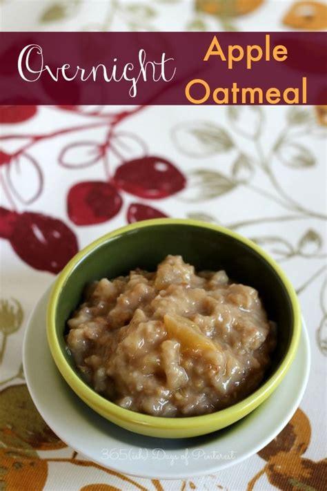 Oatmeal Before Bed by Overnight Apple Oatmeal Recipe Apple Cinnamon Oatmeal