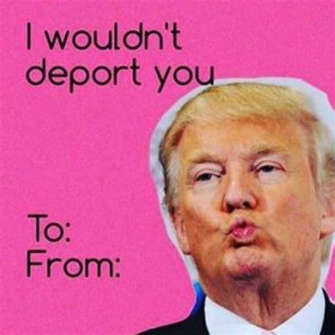 valentines day card memes  donald trump  hilarious