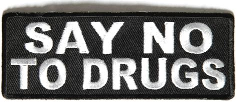 Says No To by Say No To Drugs Patch Inspirational Patches Thecheapplace