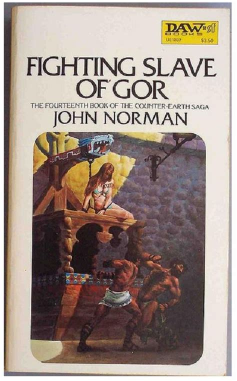Rogue Of Gor Gorean Saga by Fighting Of Gor By Norman Isbn 0 7592 1173 6