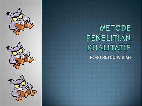 Metodologi Penelitian Kualitatifprof Lexy Moleong penelitian kualitatif metode penelitian kualitatif the knownledge