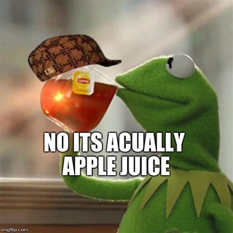 Backyardigans Apple Juice Meme But Thats None Of My Business Memes Imgflip