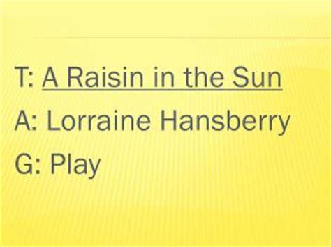 themes of the play a raisin in the sun ppt a raisin in the sun by lorraine hansberry powerpoint