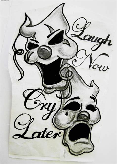 tattoo designs smile now cry later 21 best smile now cry later images on
