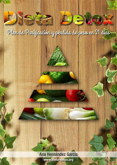 Detox 21 Dias by Ebook Dieta Detox En 21 D 237 As Dieta Detox