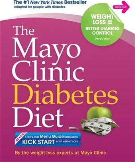 diabetes nutrition and electric medicine books the mayo clinic diabetes diet mayo clinic 9781561488018