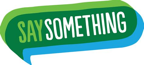 Say Something by Say Something Week October 16 20 2017 Save Promise Clubs