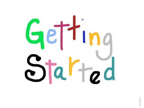 Of Getting by Be A Techie Getting Started With Your For The Non