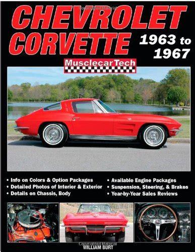 motor auto repair manual 1963 chevrolet corvette electronic valve timing chevrolet corvette 1963 to 1967 musclecartech at virtual parking store books manuals repair