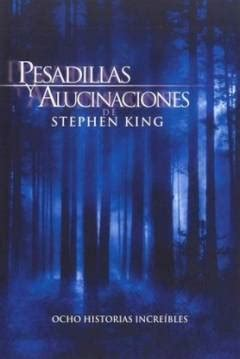 libro nightmares and dreamscapes serie pesadillas y alucinaciones de las historias de stephen king 2006 nightmares