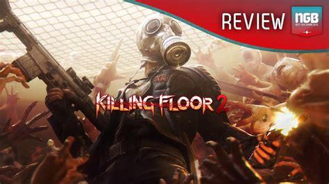 killing floor 2 review next gen gaming blognext gen