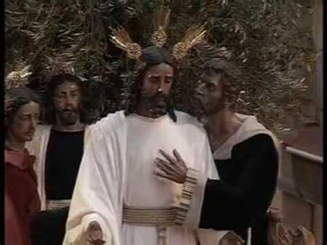 el beso de judas 8425214807 el beso de judas en la cuesta del rosario sevilla youtube