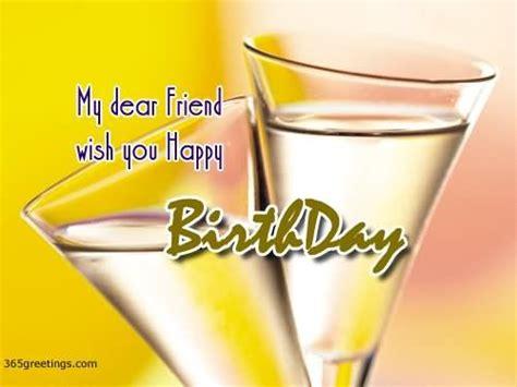 Wish You Happy Birthday My Dear Friend My Dear Friend Wish You A Happy Birthday Pictures Photos