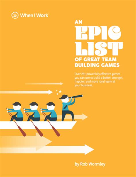 An Epic List Of Great Team Building Games When I Work Team Building Poster Template
