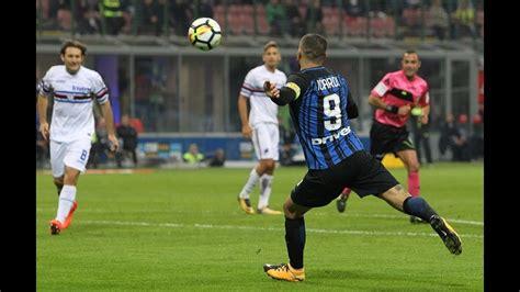 Middlayer Inter Prematch 2017 18 inter milan vs sdoria 3 2 all goals 2017 18 hd