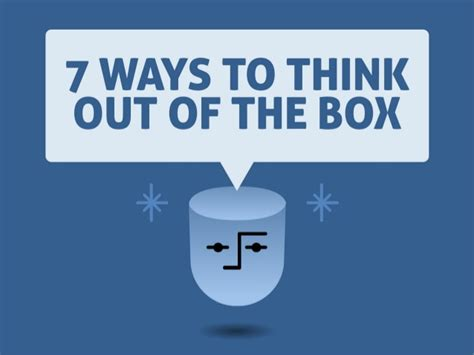 Out Of The by 7 Ways To Think Out Of The Box