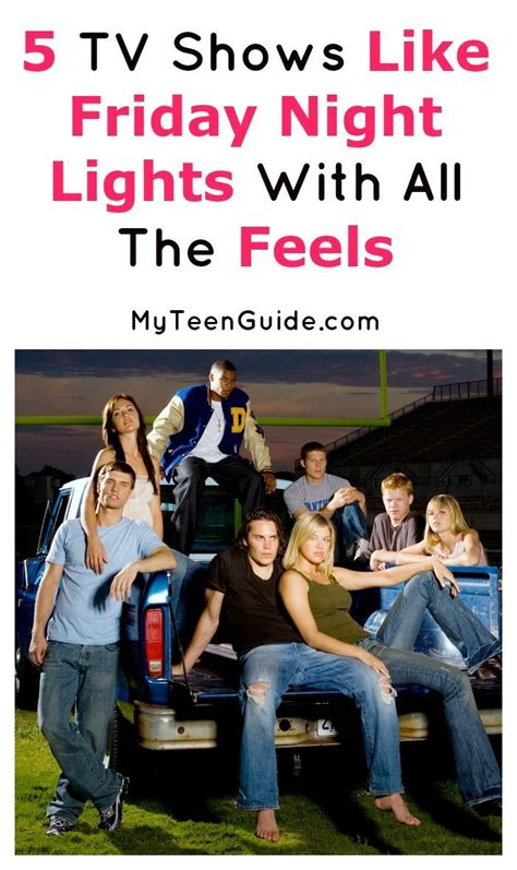 shows like friday lights on netflix 5 great tv shows like friday lights myteenguide