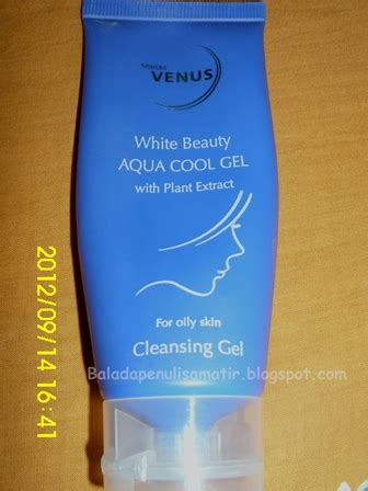 Pembersih Wajah Venus talks marck venus white aqua cool gel cleansing gel review