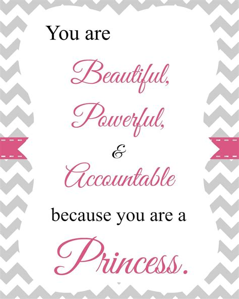 Printable Princess Quotes | the kind of princess i want my daughters to be planning
