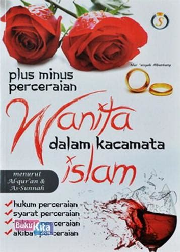 Pacaran Dalam Kacamata Islam bukukita plus minus perceraian wanita dalam kacamata islam