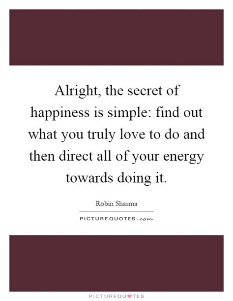 the truly happy you a simple guide to reigniting your inner spark books alright the secret of happiness is simple find out what