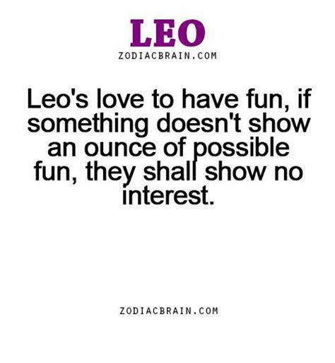 Loving Leo leo zodiac brain leo s to if something doesn t show an ounce of possible