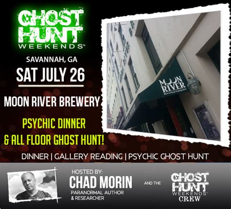 celebrity ghost hunt on w ghost hunt events moon river psychic ghost hunt weekend