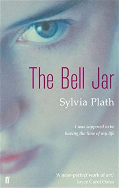 the bell jar books the bell jar sylvia plath 9780571226160