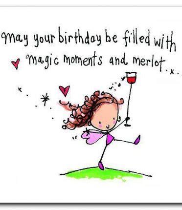 Birthday Wine Quotes Iiiii Happy Birthday Funny Quotes Pinterest