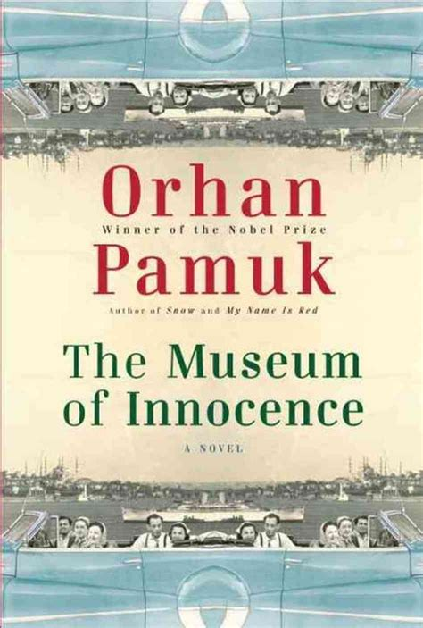 museum of innocence by orhan pamuk translated by maureen freely bookdragon