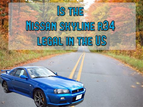 nissan skylines in the us is the nissan skyline r34 in the us scanner answers