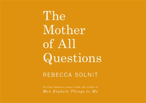Solnit Essays by Solnit Tackles The Silencing That S Quieted So Many Rise Up Times