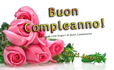 immagini di auguri di compleanno con fiori incredibile cartoline di buon compleanno cartoline di