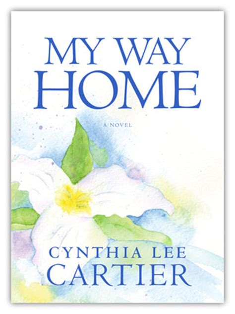 my way home by cynthia cartier reviews discussion
