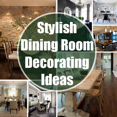 stylish decorating ideas for your dining room diy home