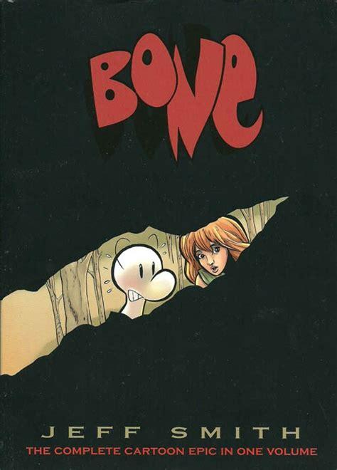 bone the complete epic in one volume bone 1991 int bone the complete epic in one