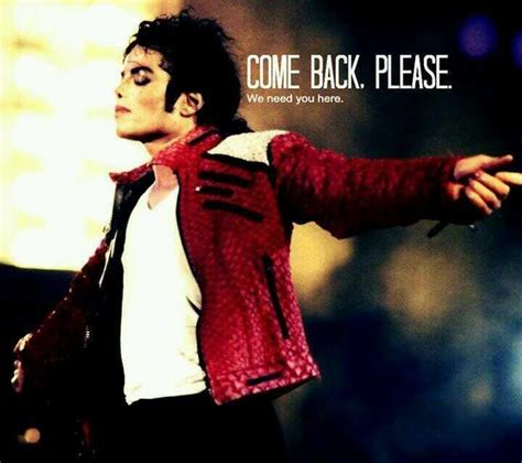 Michael Jackson Is Back In The Us by Come Back Michael Jackson