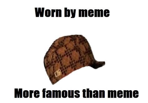 Meme Hat - image 258015 scumbag hat know your meme