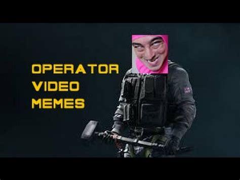 Video Memes - rainbow six siege operator memes youtube