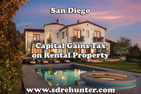 Property Tax Records San Diego San Diego Capital Gains Tax On Rental Property 2017 Update