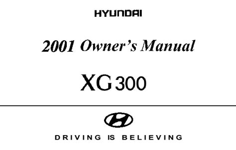 auto manual repair 2001 hyundai xg300 engine control 2001 hyundai grandeur xg300 3 0l owners manual