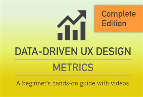 data analytics the ultimate beginner s guide to data analytics books ux design metrics an ultimate beginner s guide for designing