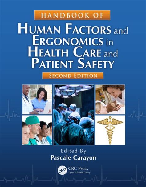 the human in health and illness e book books handbook of human factors and ergonomics in health care